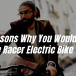 Reasons Why You Would Love a Cafe Racer Electric Bike