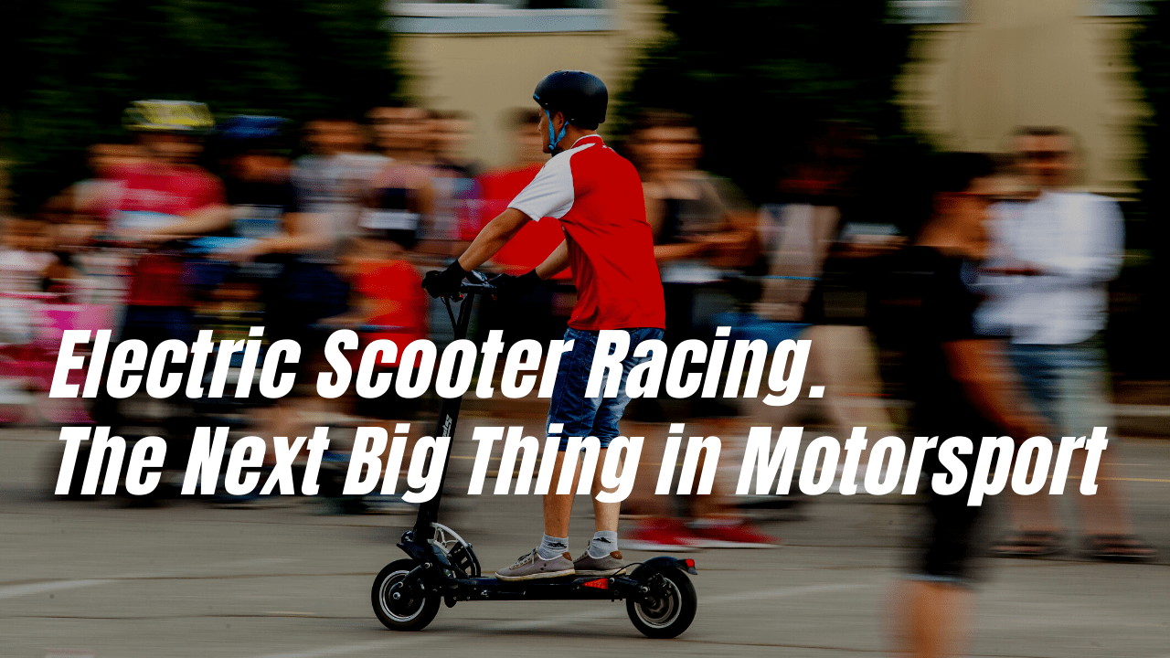 Electric Scooter Racing. The Next Big Thing in Motorsport